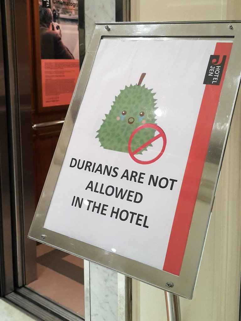 Durian - not allower in the hotel @pratserie